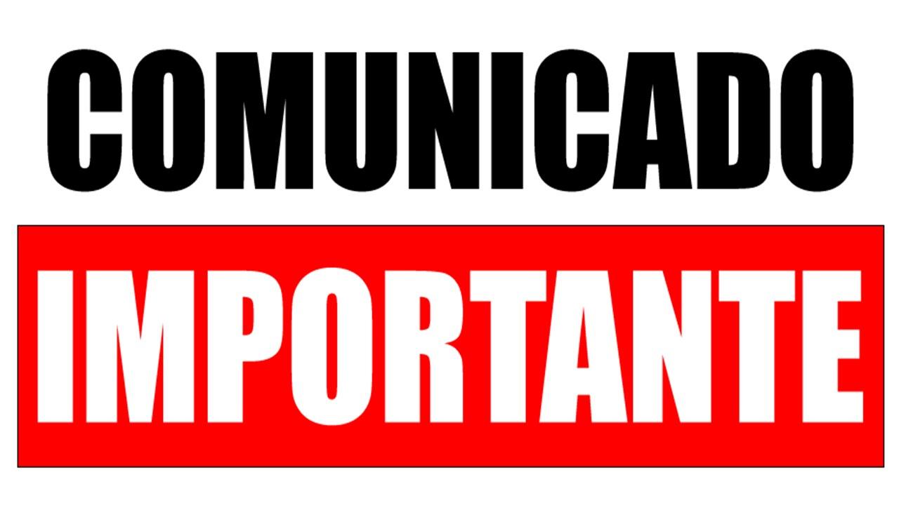 Atenção – Comunicado Importante
