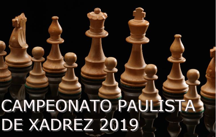 CAMPEONATO PAULISTA DE XADREZ 2019